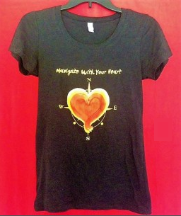 Navigate With Your Heart teeshirt